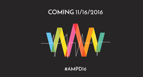 Coming Soon … #AMPD16