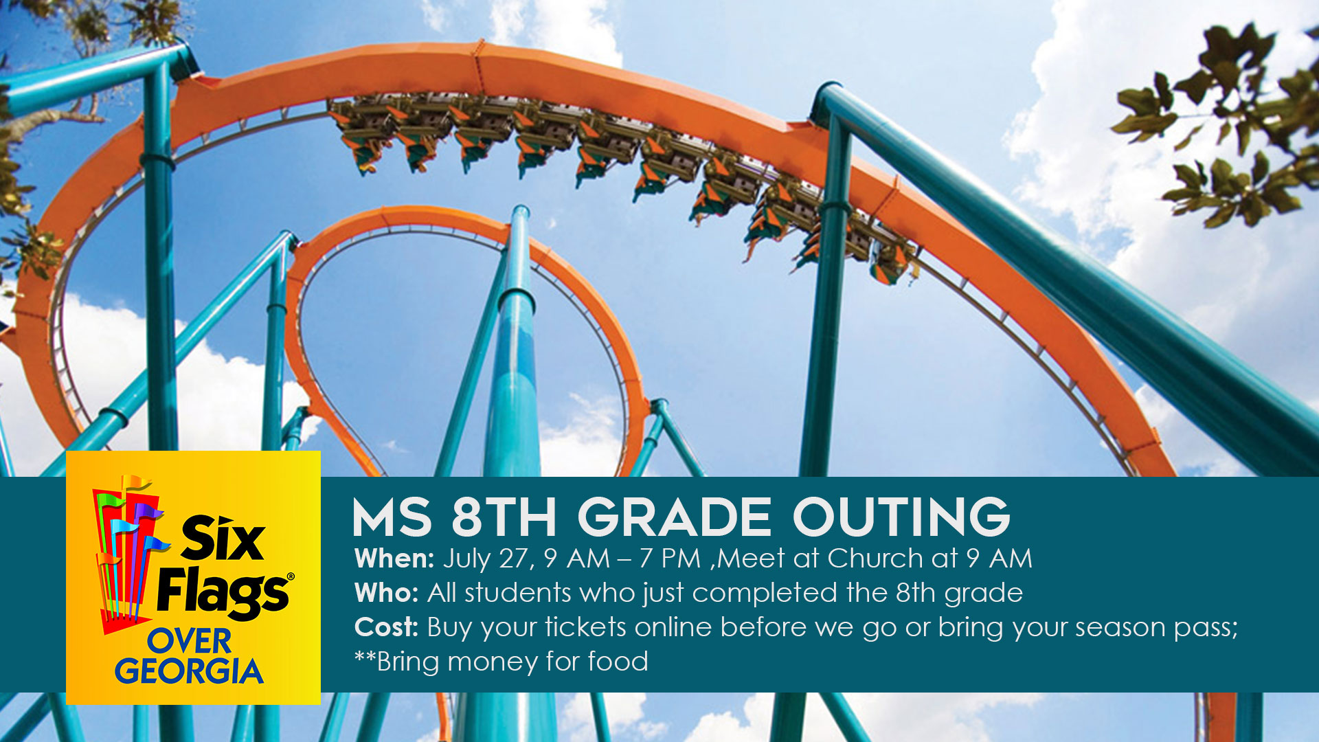 MS 8th Grade Outing @ Six Flags: July 27